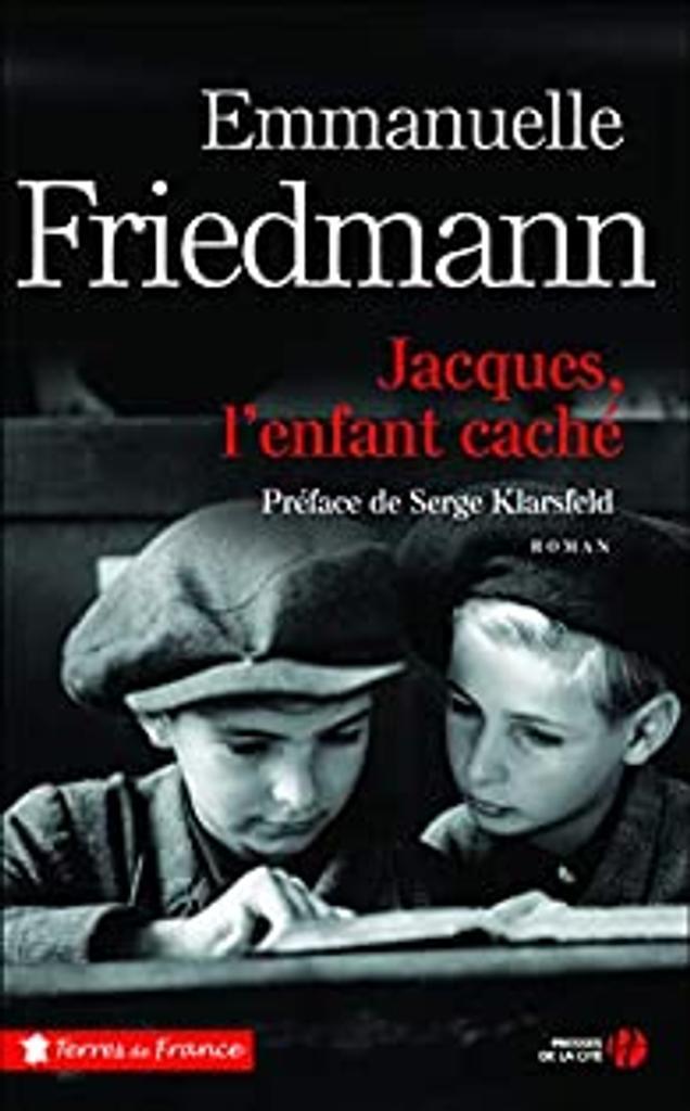 Jacques, l'enfant caché / Emmanuelle Friedmann  