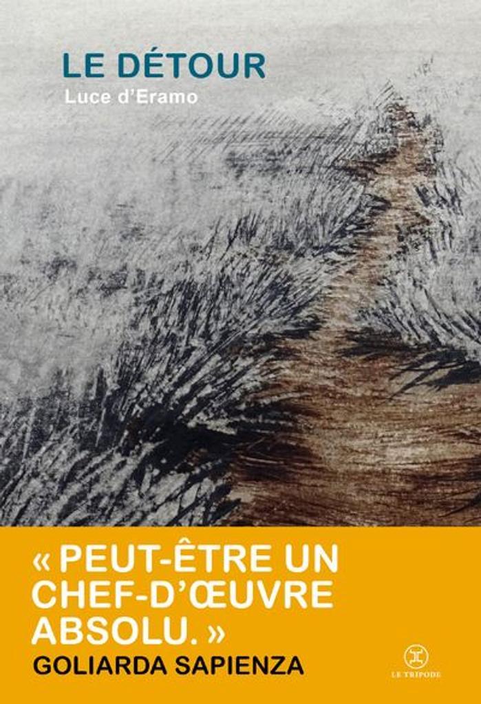Le détour / Luce d'Eramo | D'Eramo, Luce (1925-2001). Auteur