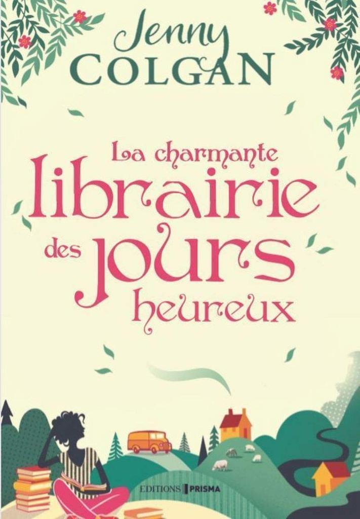La charmante librairie des jours heureux / Jenny Colgan  
