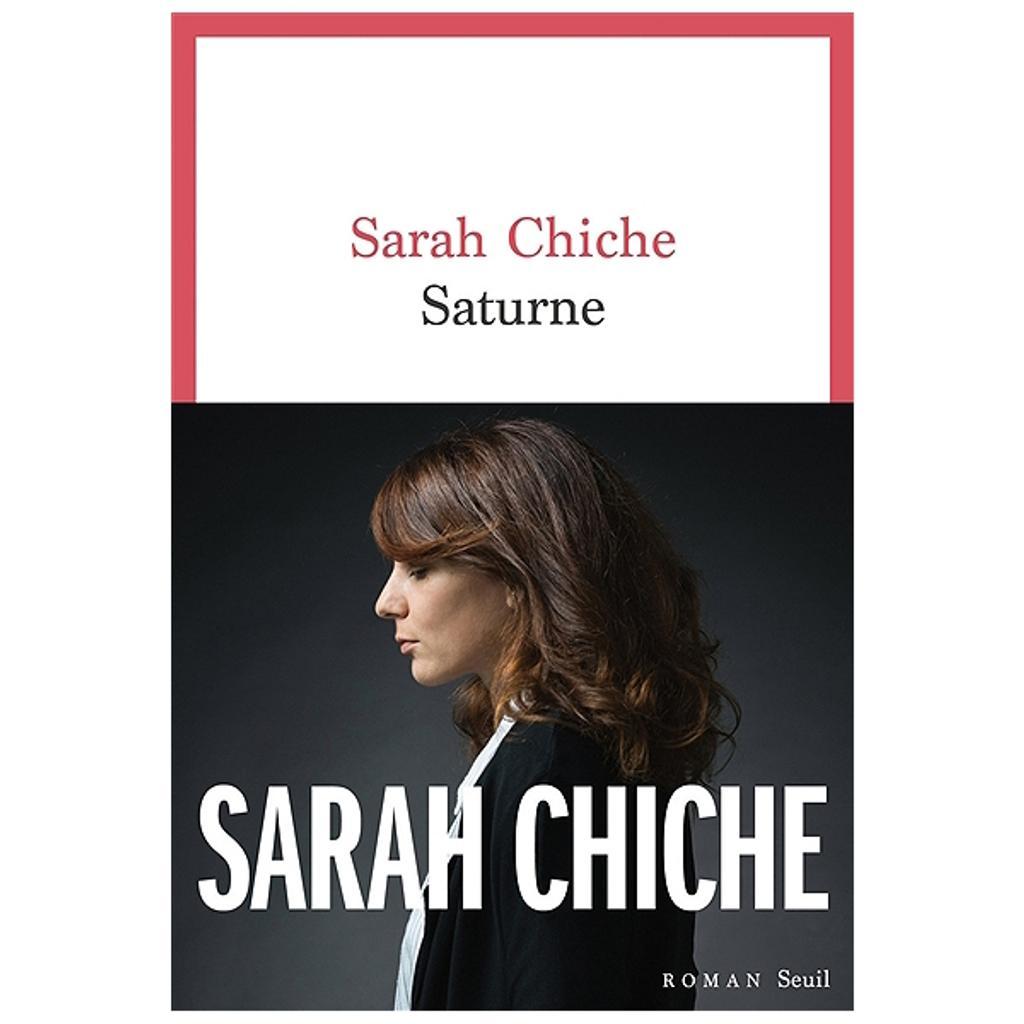 Saturne / Sarah Chiche   Chiche, Sarah. Auteur
