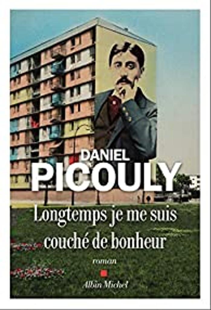 Longtemps je me suis couché de bonheur / Daniel Picoully |