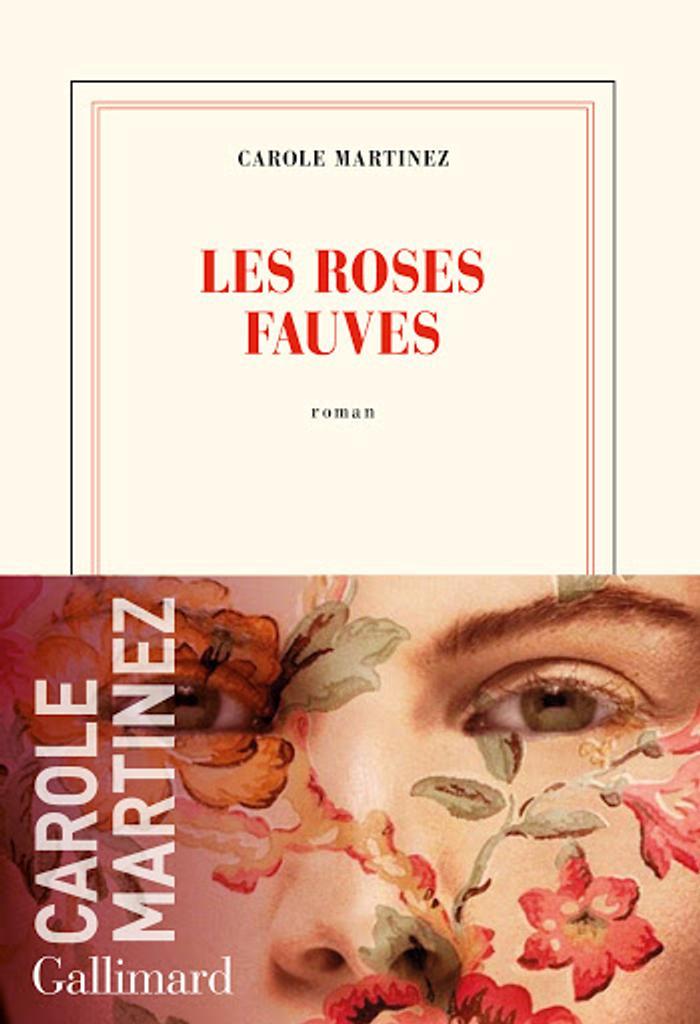 Les roses fauves / Carole Martinez   Martinez, Carole (1966-....) - romancière. Auteur