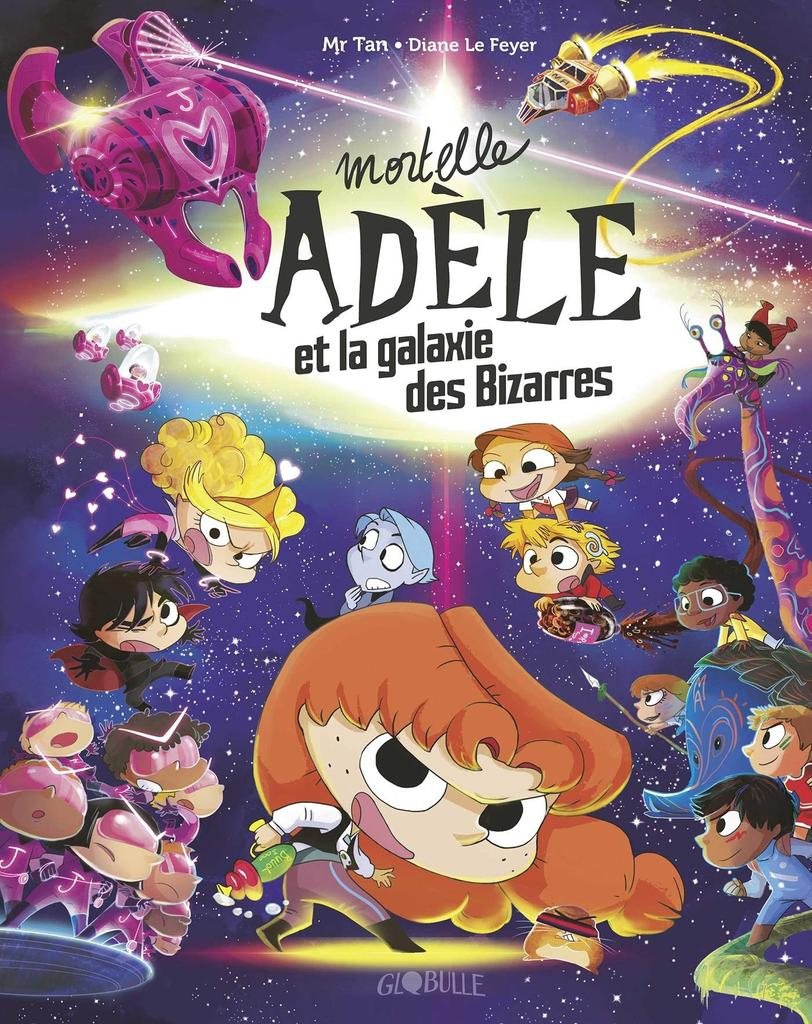 Mortelle Adele et la galxie des bizarres. collector / Mr Tan |