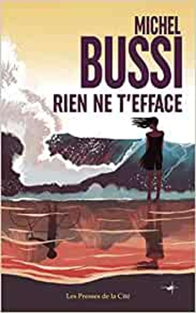 Rien ne t'efface / Michel Bussi  