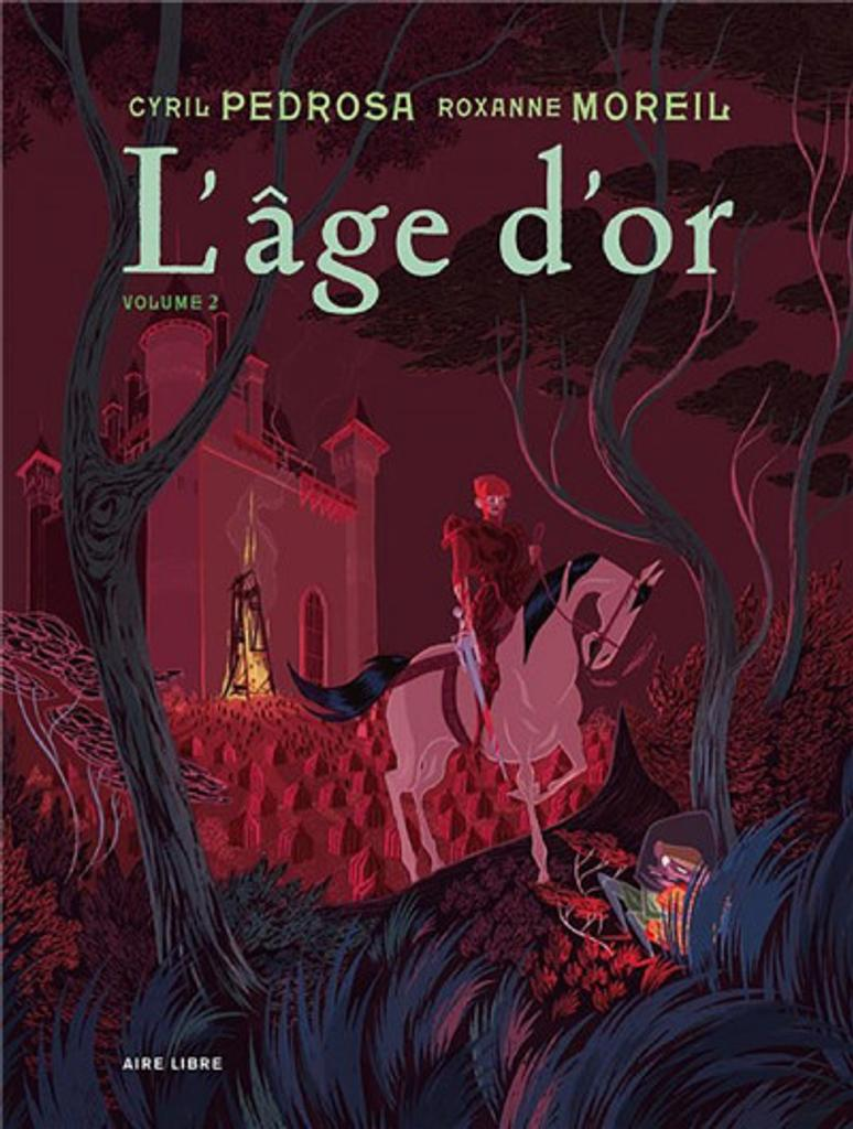 L' âge d'or. 2 / scénario et dessin Cyril Pedrosa, scénario Roxanne Moreil |