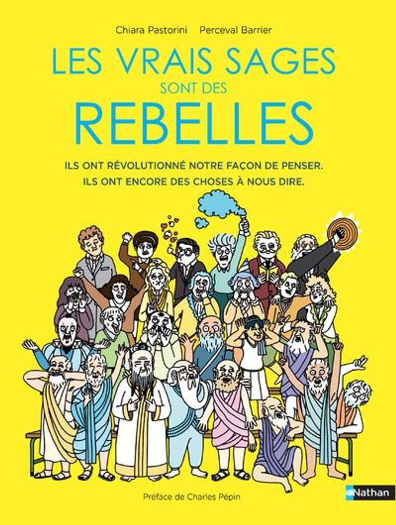 Les vrais sages sont des rebelles / Chiara Pastorini |